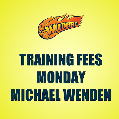 Training Fees - Mondays at Michael Wenden