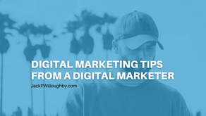 Digital Marketing Tips From A Digital Marketer