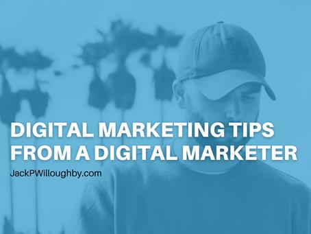 Digital Marketing Tips From A Digital Marketer