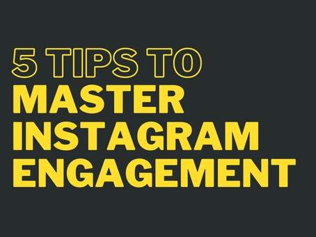 5 Tips To Master Instagram Engagement