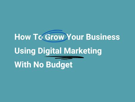 Digital Marketing With No Budget