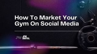 How To Market Your Gym On Social Media