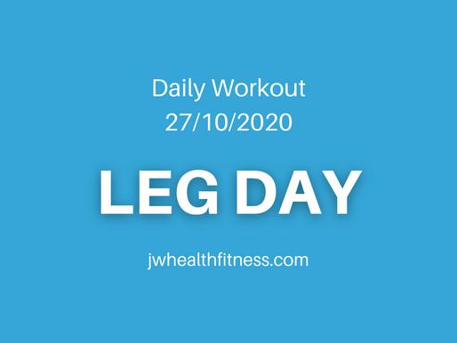 Leg Day 27/10/2020