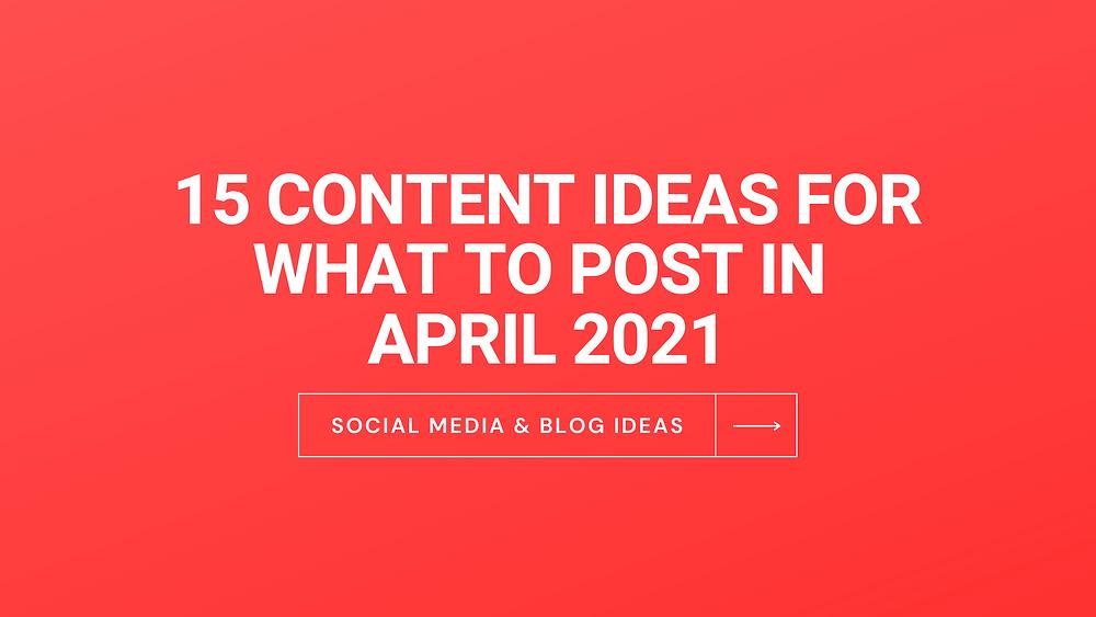 """img src=""""aprilcontentideas.png"""" alt=""""April Content Ideas"""""""