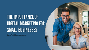 The Importance of Digital Marketing For Small Businesses