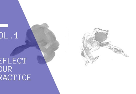 Reflect your practice, Vol.1