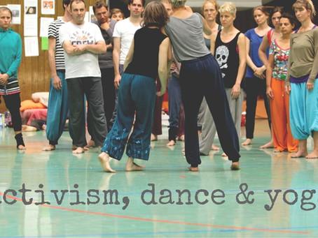 activism, dance & yoga