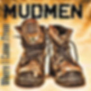 Mudmen - Where I Came From - 2012.jpg