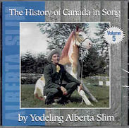 Alberta Slim - The History Of Canada In