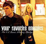 Your Favorite Enemies - Love is a Promis