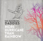 Dustbowl Daddies - More Hurricane Than R