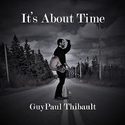 Guy Paul Thibault - It's About Time - 20