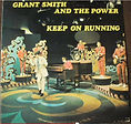grant smith and the power - keep on runn