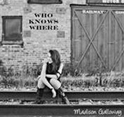 Madison Galloway - Who Knows Where (EP)