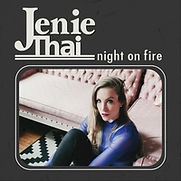 Jenie Thai - Night on Fire - 2018.jpg