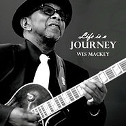 Wes Mackey - Life Is A Journey - 2013.jp