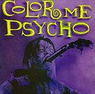 Color Me Psycho - Pretend I'm Your Fathe