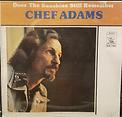 Chef Adams - Does The Sunshine Still Rem