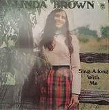 Linda Brown - Sing Along With Me - 1974.
