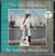 Alberta Slim - The Last Round-up Volume