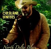 Chilblaine Winters - North Delta Blues -