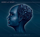 Ashes Of Soma - The Singularity - 2013.j