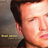 Brad Johner - Lookin' At You - 2009.jpg