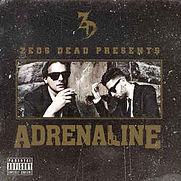 Zeds Dead - Adrenaline (EP) - 2012.jpg