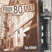 Four 80 East - The Album - 1997.jpg