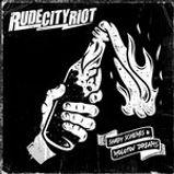 Rude City Riot - Shady Schemes & Molotov