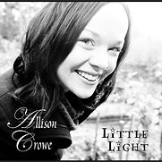Allison Crowe - Little Light - 2008.jpg