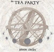 The Tea Party - Seven Circles - 2004.jpg