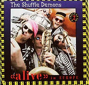Shuffle Demons - Alive In Europe - 1992.