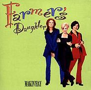 Farmer's Daughter - Makin' Hay - 1996.jp
