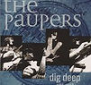 The Paupers - Dig Deep 1966-1968 - 1999.
