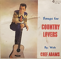 Chef Adams - Songs For Country Lovers -