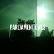 Parliament Owls - Parliament Owls (EP) -