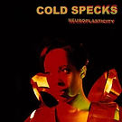 Cold Specks - Neuroplasticity - 2014.jpg