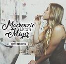 Mackenzie Leigh Meyer - Dive Bar Diva (E
