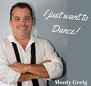 Monty Greig - I Just Want To Dance (EP)