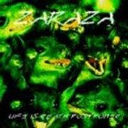 Zaraza - Life Is Death Postponed (reissu