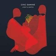 Chic Gamine - Light A Match - 2015.jpg