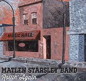 Matlen Starsley Band - Rollin' Again - 2