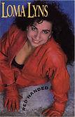 Loma Lyns - Red Handed - 1991.jpg
