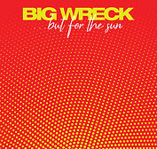 Big Wreck - But For The Sun - 2019.jpg