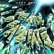 Zeds Dead - We Are Deadbeats Vol.4 - 202