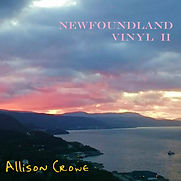 Allison Crowe - Newfoundland Vinyl 2- 20