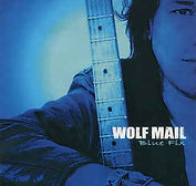 Wolf Mail - Blues Fix - 2005.jpg