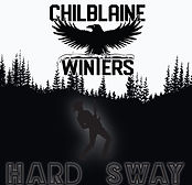 Chilblaine Winters - Hard Sway - 2018.jp