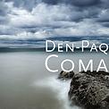 Den-Paq - Coma - 2018.png